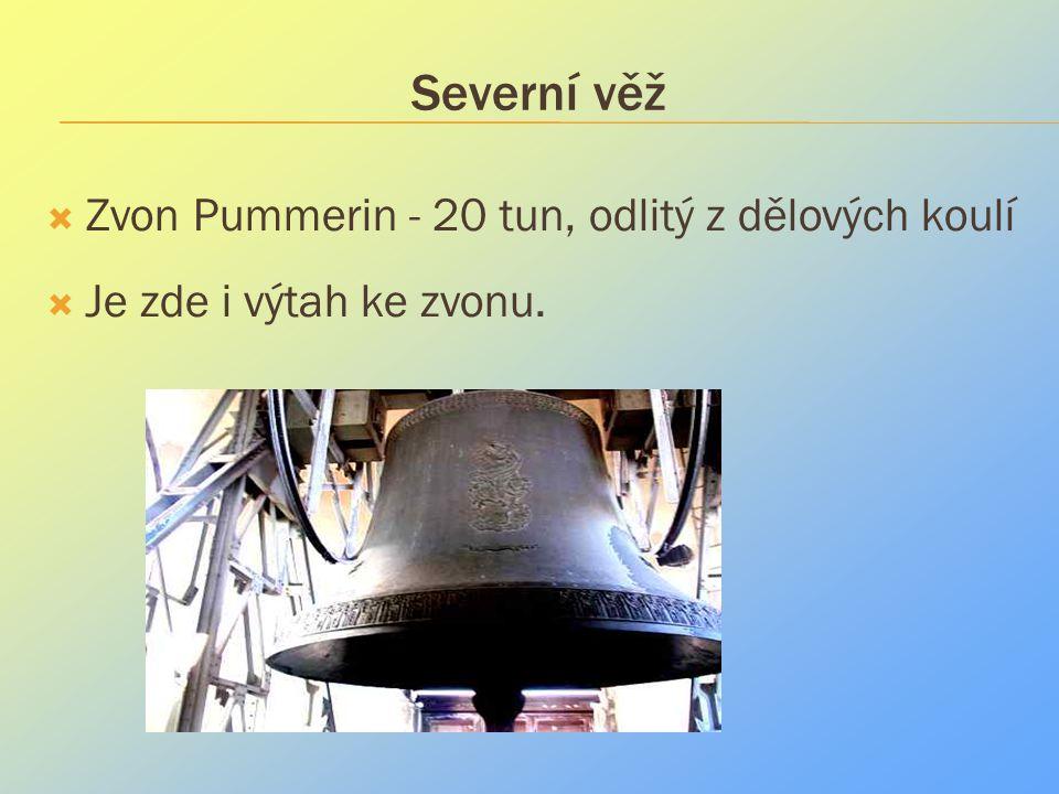 Severní věž Zvon Pummerin - 20 tun, odlitý z dělových koulí