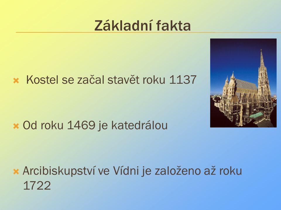 Základní fakta Kostel se začal stavět roku 1137
