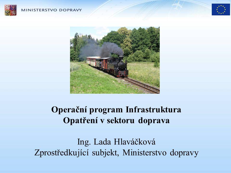 Operační program Infrastruktura Opatření v sektoru doprava