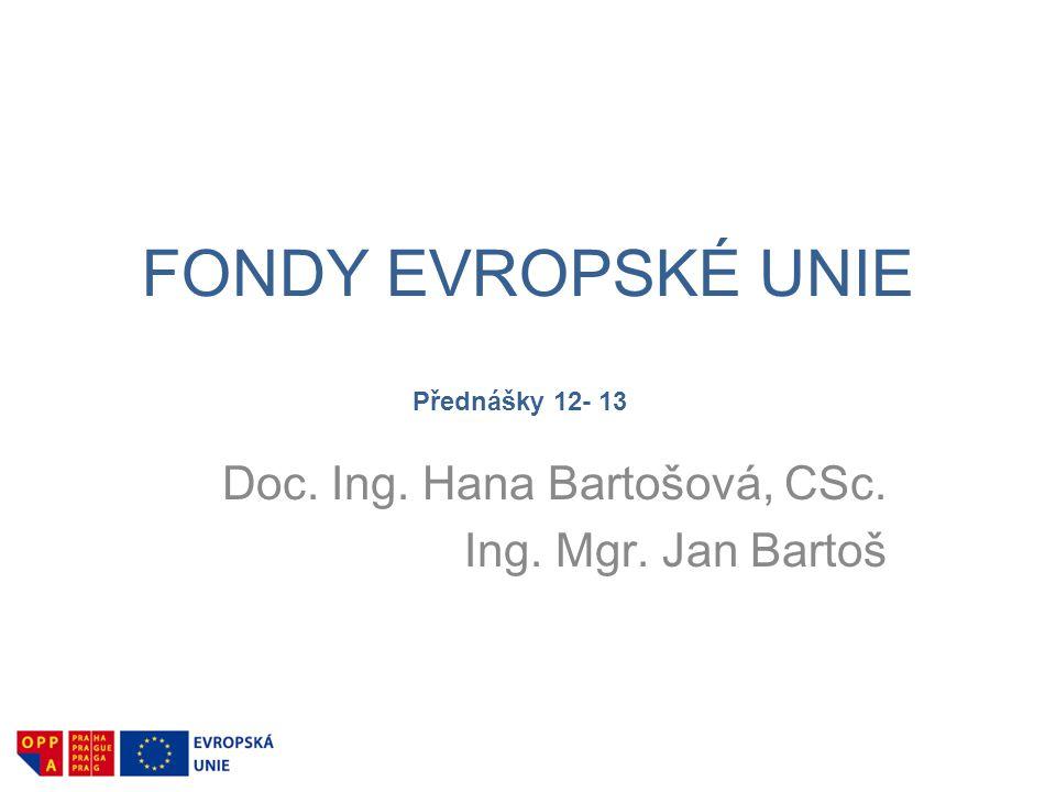 Doc. Ing. Hana Bartošová, CSc. Ing. Mgr. Jan Bartoš