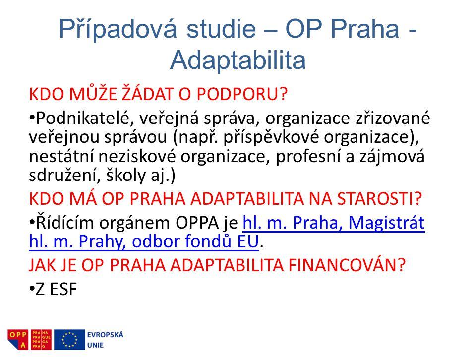Případová studie – OP Praha - Adaptabilita