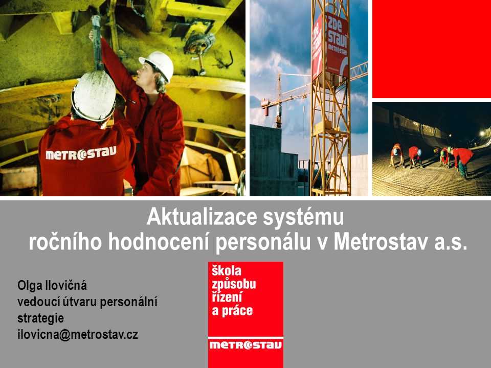 ročního hodnocení personálu v Metrostav a.s.