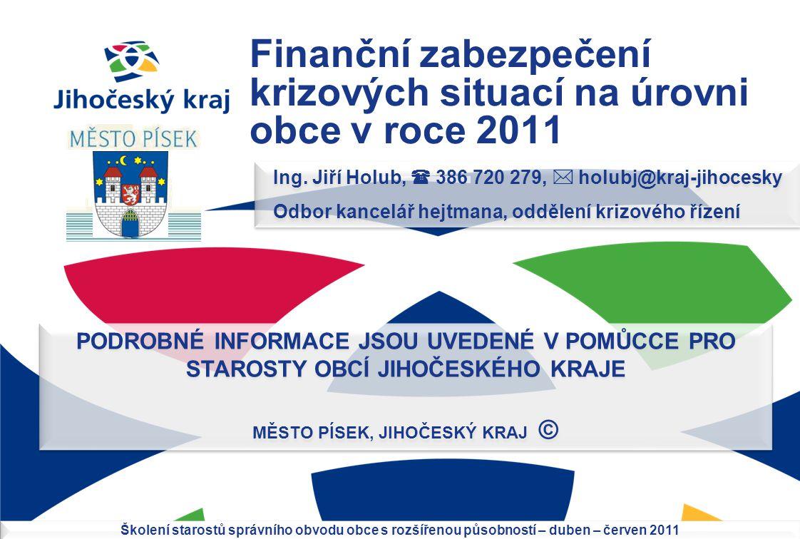 Finanční zabezpečení krizových situací na úrovni obce v roce 2011