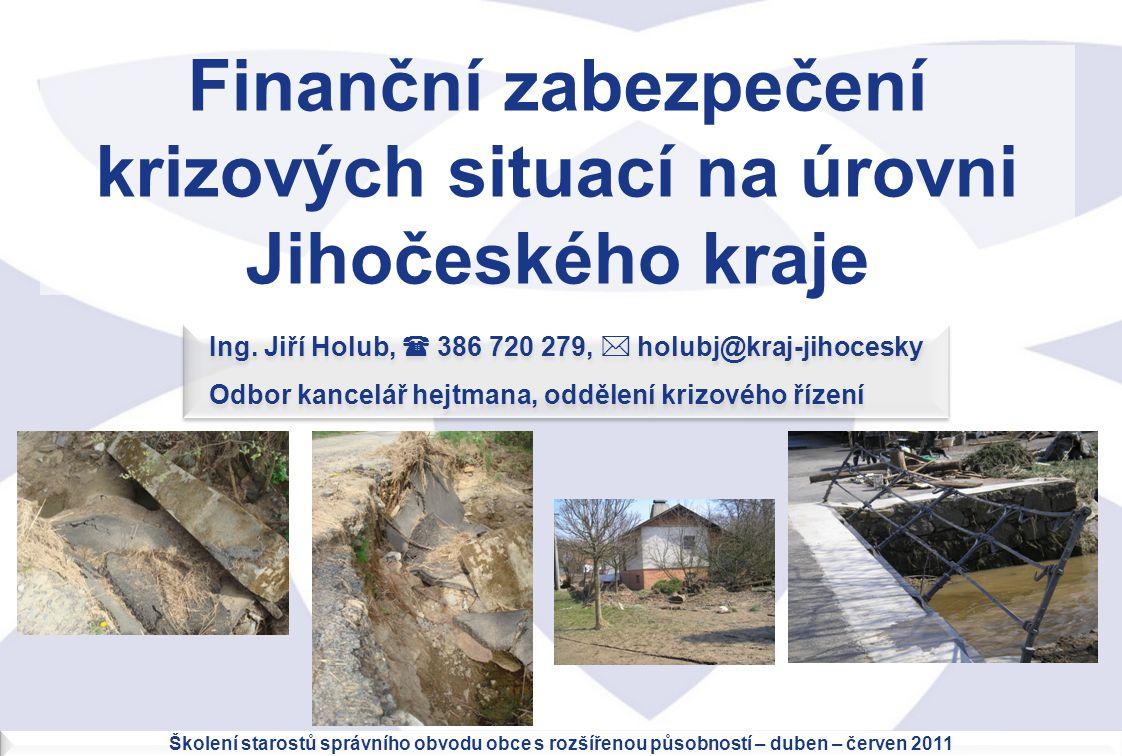 Finanční zabezpečení krizových situací na úrovni Jihočeského kraje
