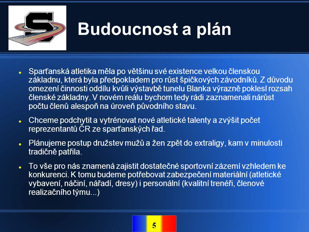 Budoucnost a plán