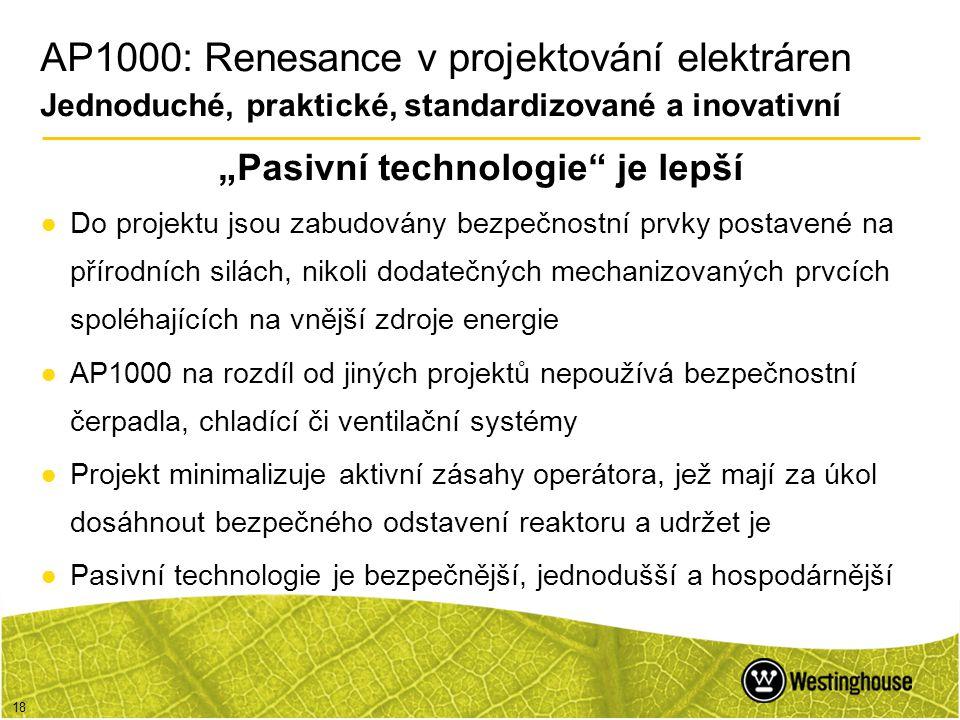 """""""Pasivní technologie je lepší"""