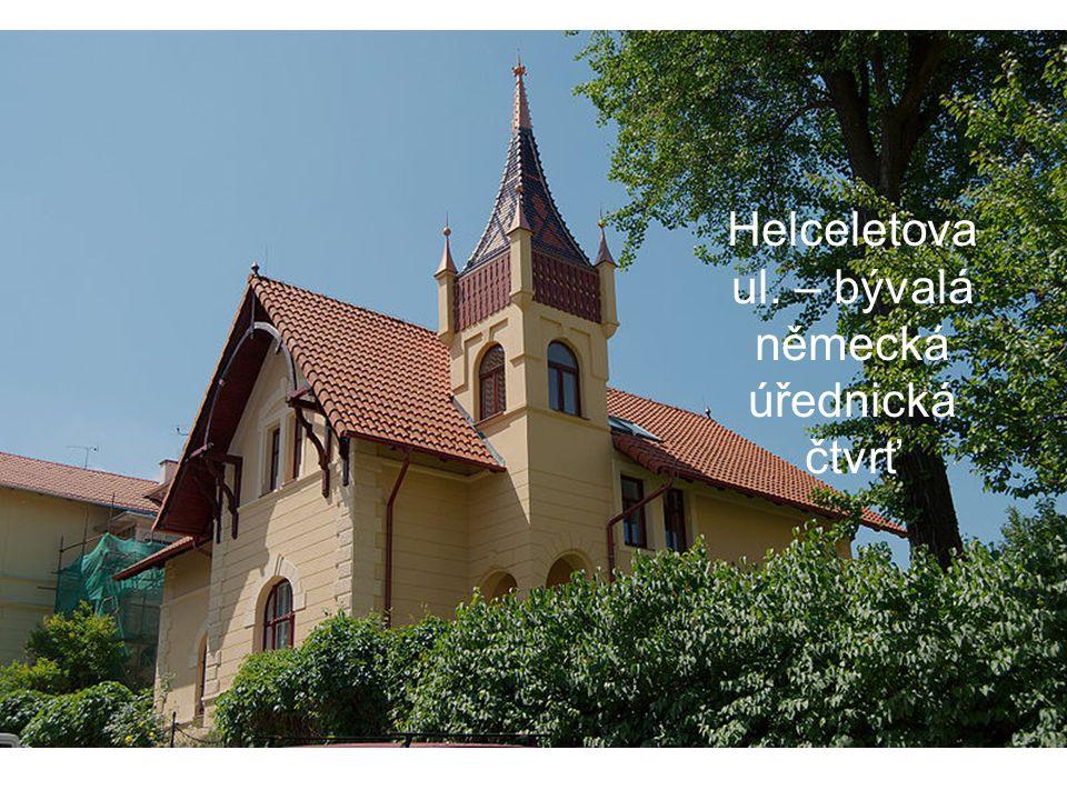 Helceletova ul. – bývalá německá úřednická čtvrť