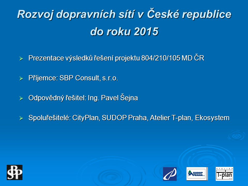 Rozvoj dopravních sítí v České republice do roku 2015