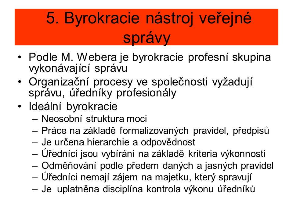 5. Byrokracie nástroj veřejné správy