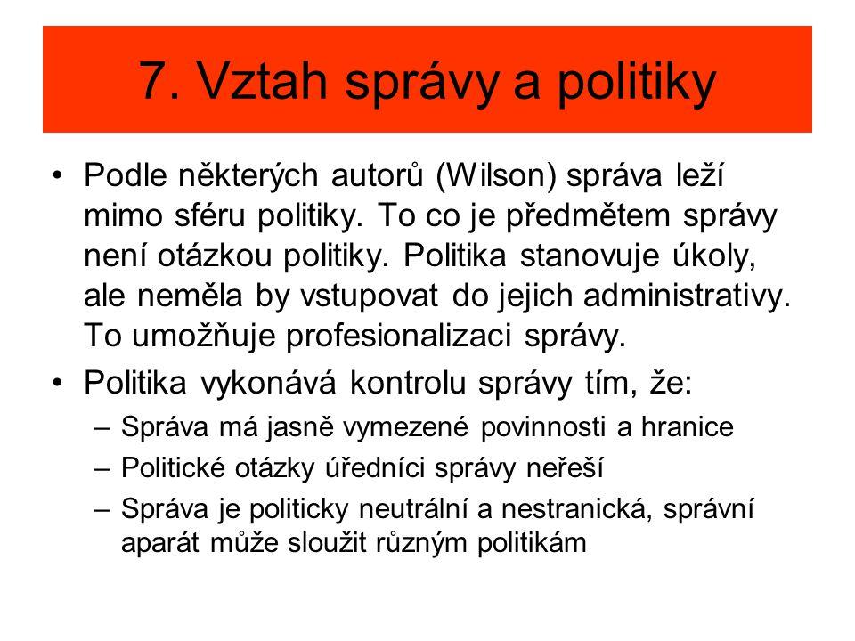 7. Vztah správy a politiky