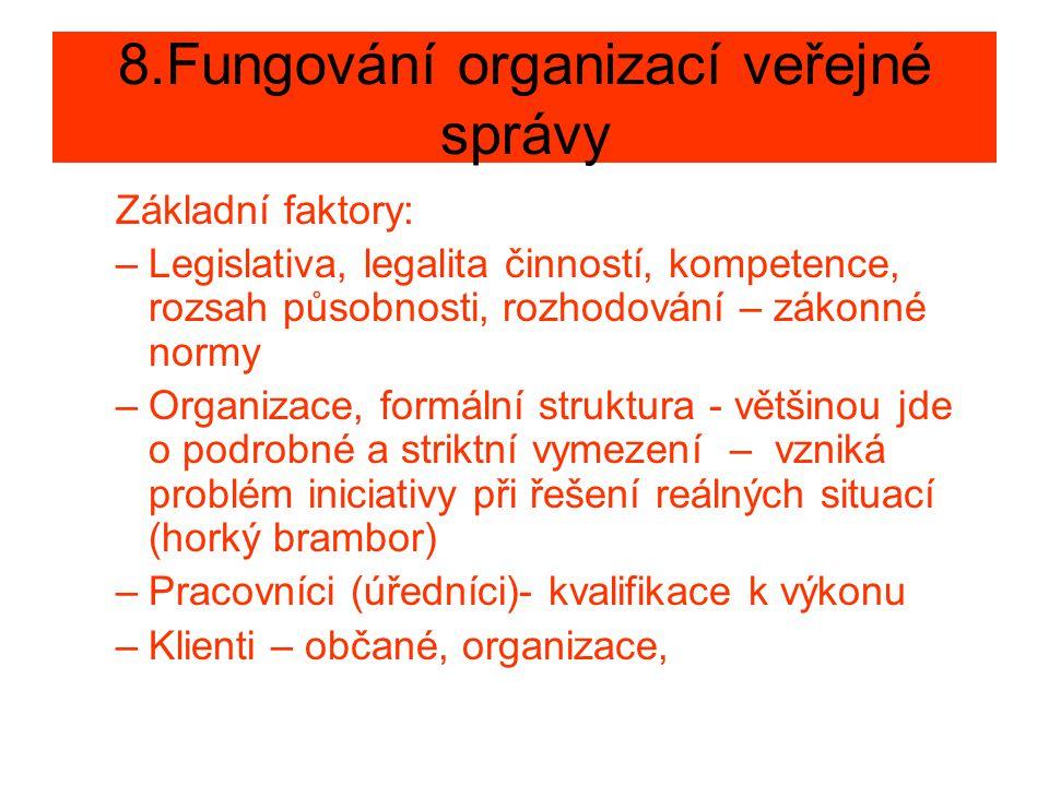 8.Fungování organizací veřejné správy