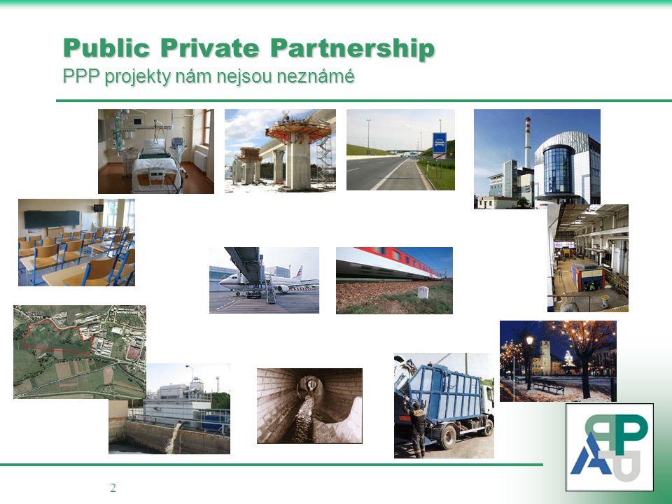 Public Private Partnership PPP projekty nám nejsou neznámé