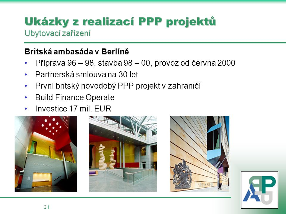 Ukázky z realizací PPP projektů Ubytovací zařízení