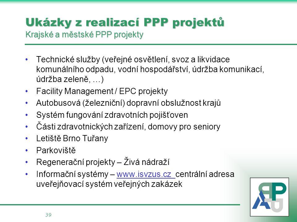 Ukázky z realizací PPP projektů Krajské a městské PPP projekty