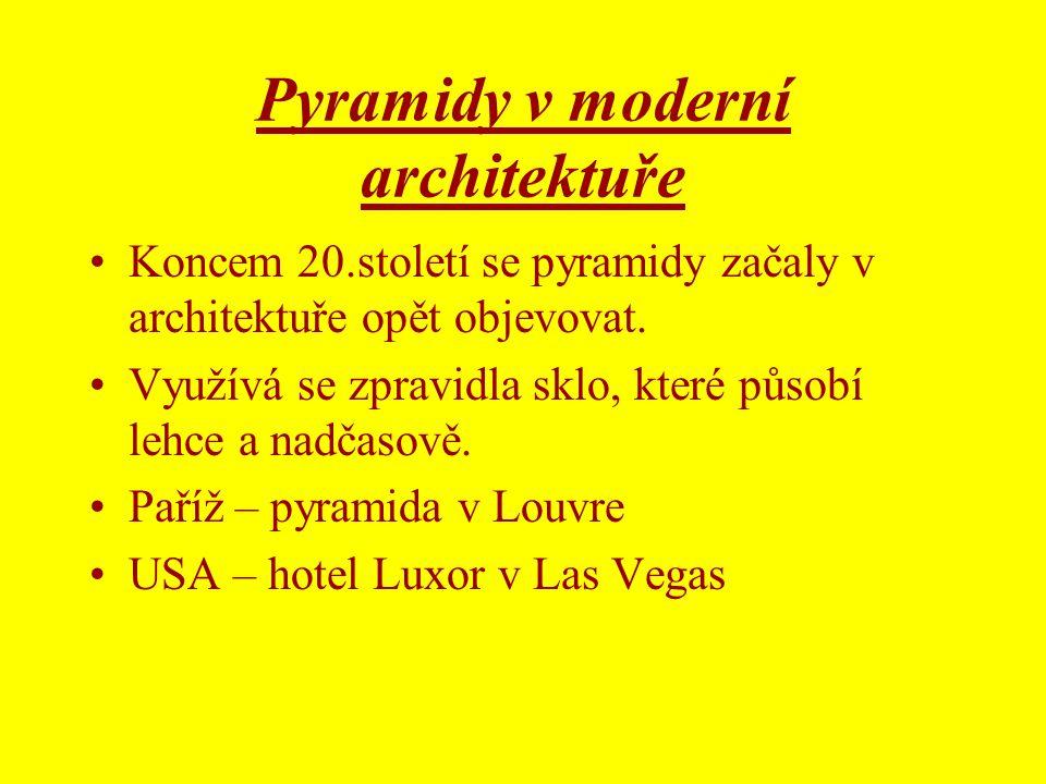 Pyramidy v moderní architektuře