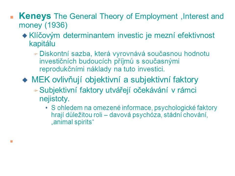 Keneys The General Theory of Employment ,Interest and money (1936)