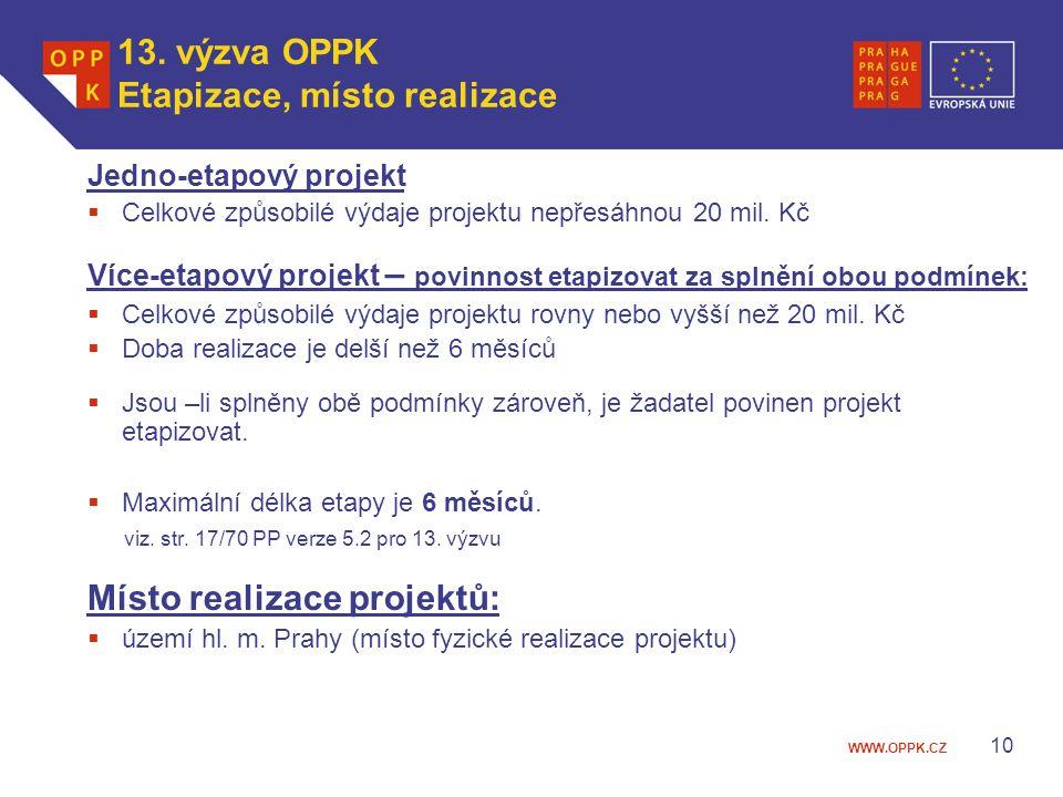 13. výzva OPPK Etapizace, místo realizace
