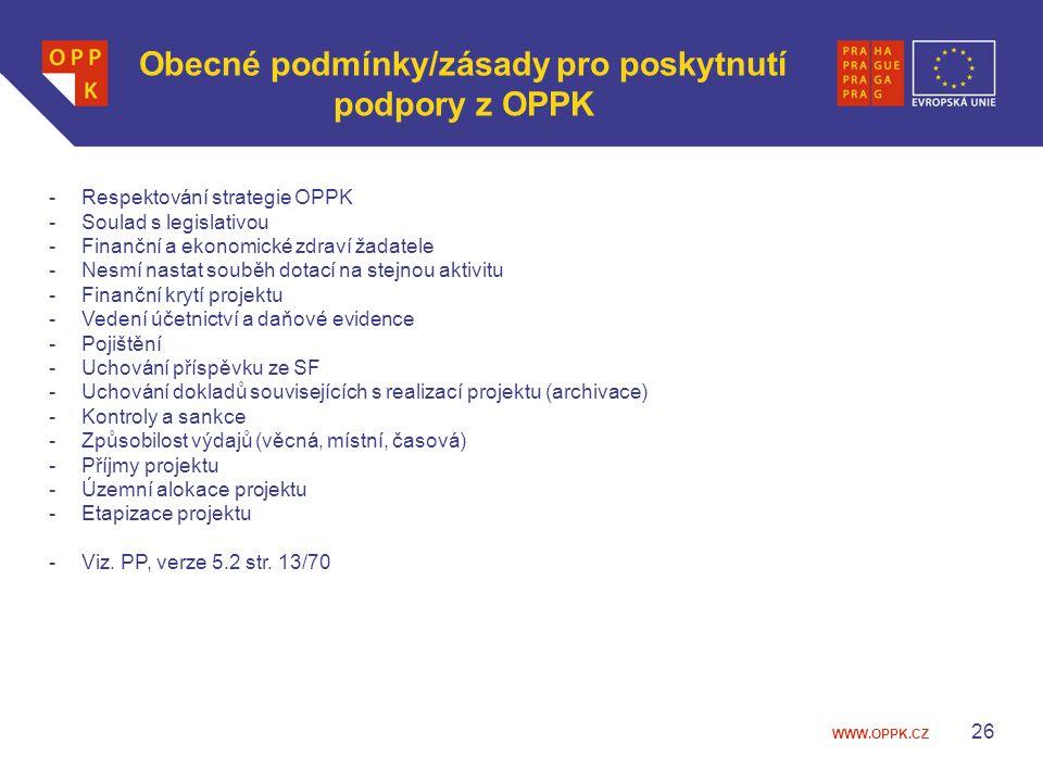 Obecné podmínky/zásady pro poskytnutí podpory z OPPK
