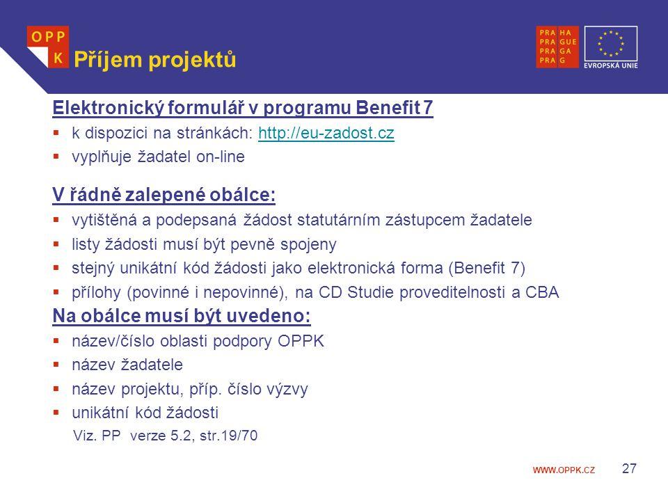 Příjem projektů Elektronický formulář v programu Benefit 7