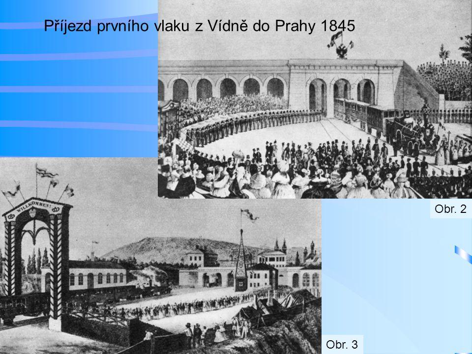 Příjezd prvního vlaku z Vídně do Prahy 1845