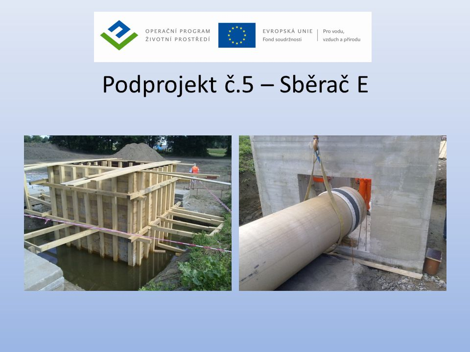 Podprojekt č.5 – Sběrač E