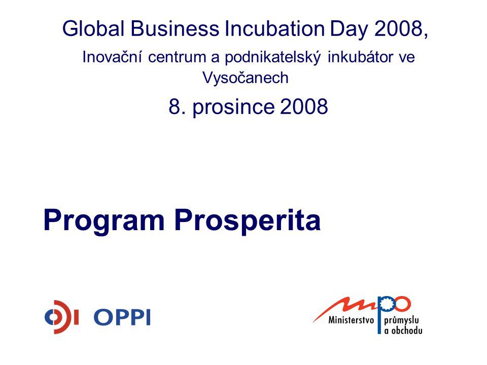 Global Business Incubation Day 2008, Inovační centrum a podnikatelský inkubátor ve Vysočanech 8. prosince 2008