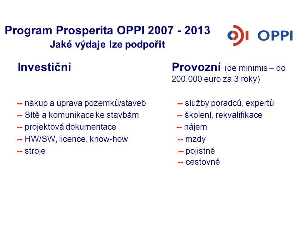 Program Prosperita OPPI 2007 - 2013 Jaké výdaje lze podpořit