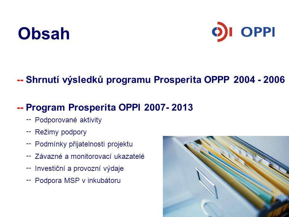 Obsah -- Shrnutí výsledků programu Prosperita OPPP 2004 - 2006