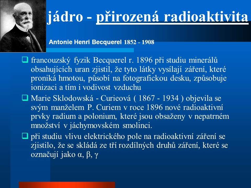 jádro - přirozená radioaktivita