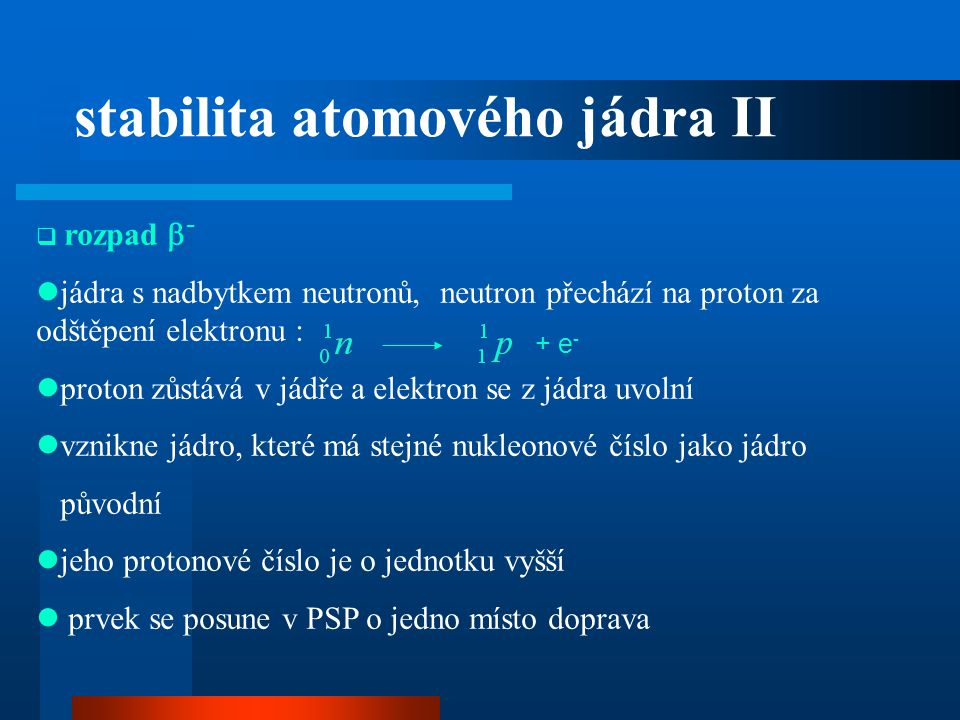 stabilita atomového jádra II