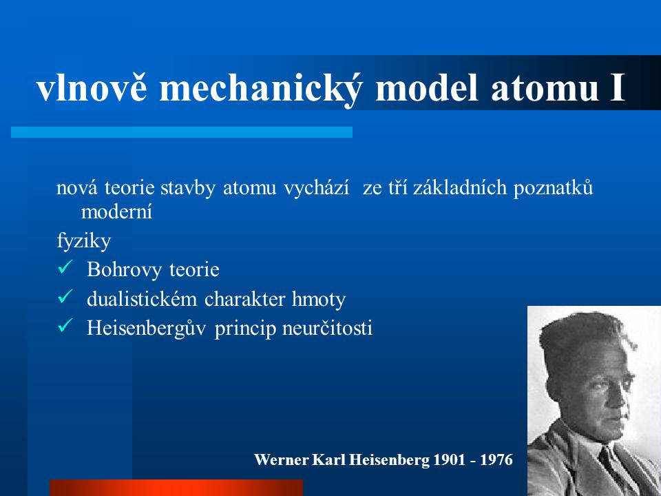 vlnově mechanický model atomu I