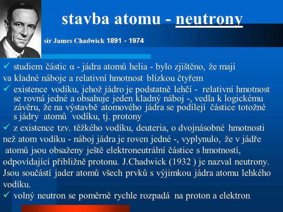 stavba atomu - neutrony