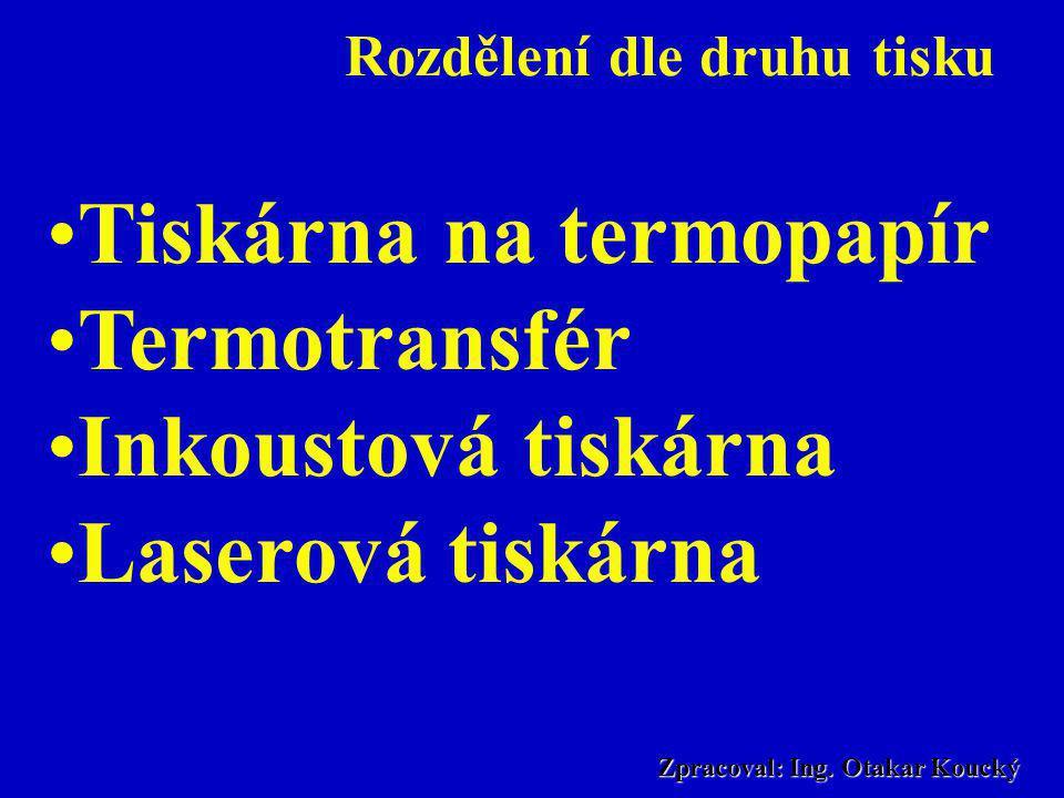 Rozdělení dle druhu tisku Zpracoval: Ing. Otakar Koucký