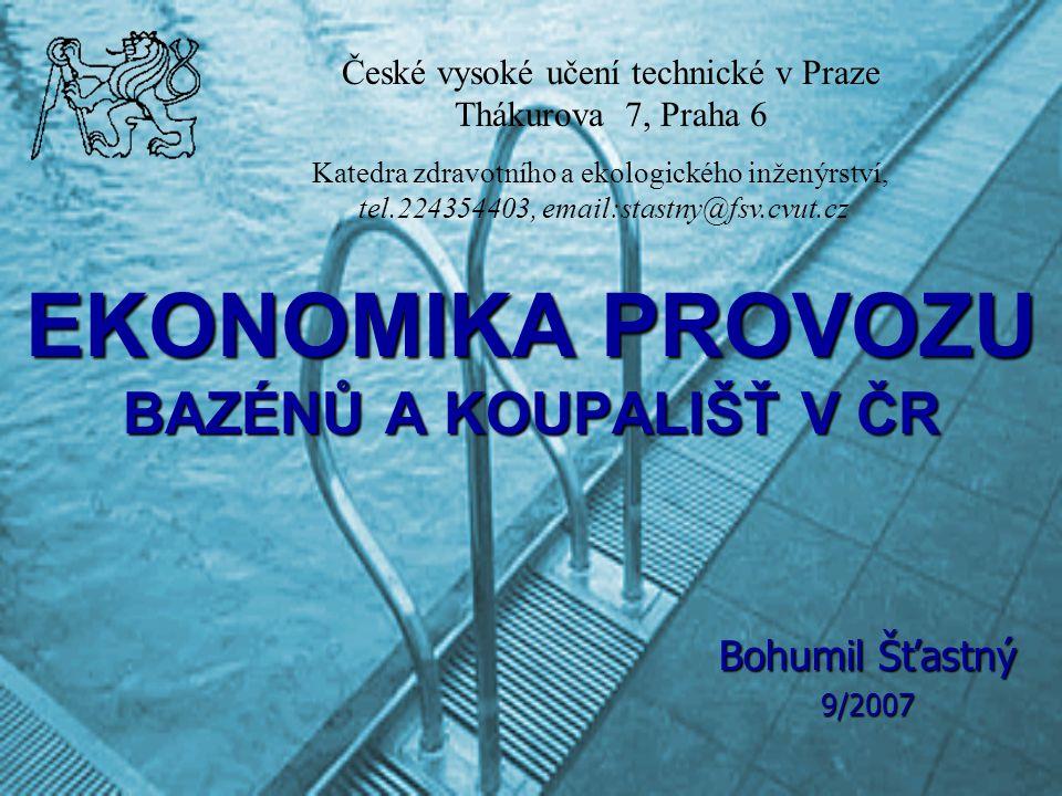 EKONOMIKA PROVOZU BAZÉNŮ A KOUPALIŠŤ V ČR