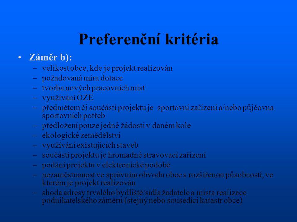 Preferenční kritéria Záměr b):