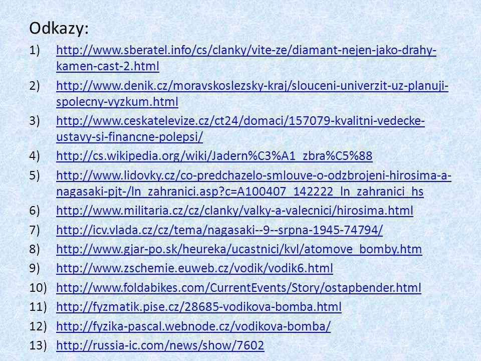 Odkazy: http://www.sberatel.info/cs/clanky/vite-ze/diamant-nejen-jako-drahy-kamen-cast-2.html.