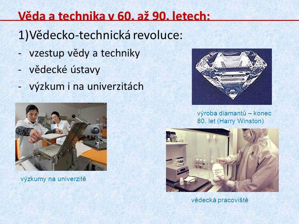 Věda a technika v 60. až 90. letech: Vědecko-technická revoluce: