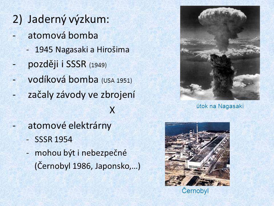 Jaderný výzkum: atomová bomba později i SSSR (1949)