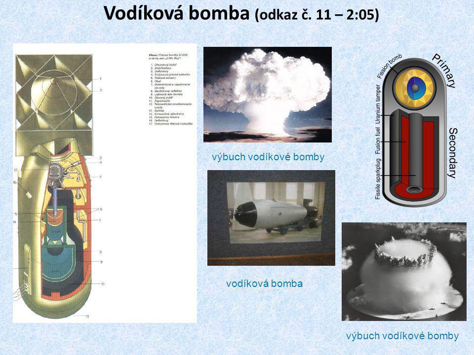 Vodíková bomba (odkaz č. 11 – 2:05)