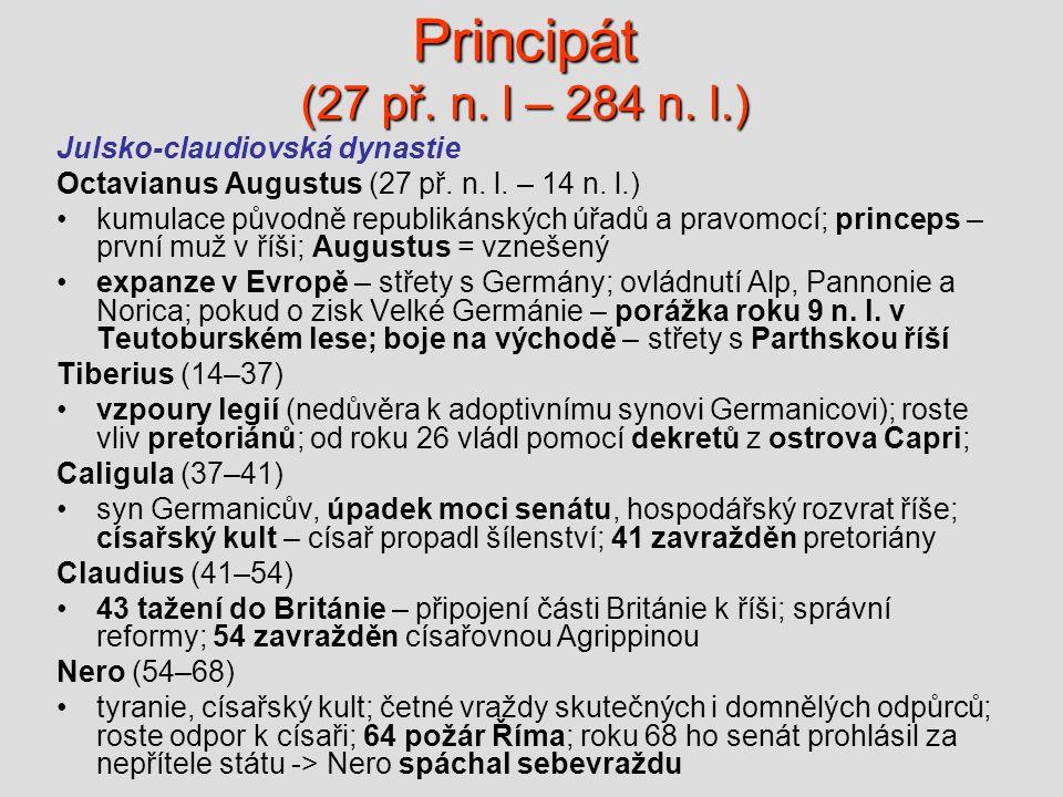 Principát (27 př. n. l – 284 n. l.) Julsko-claudiovská dynastie
