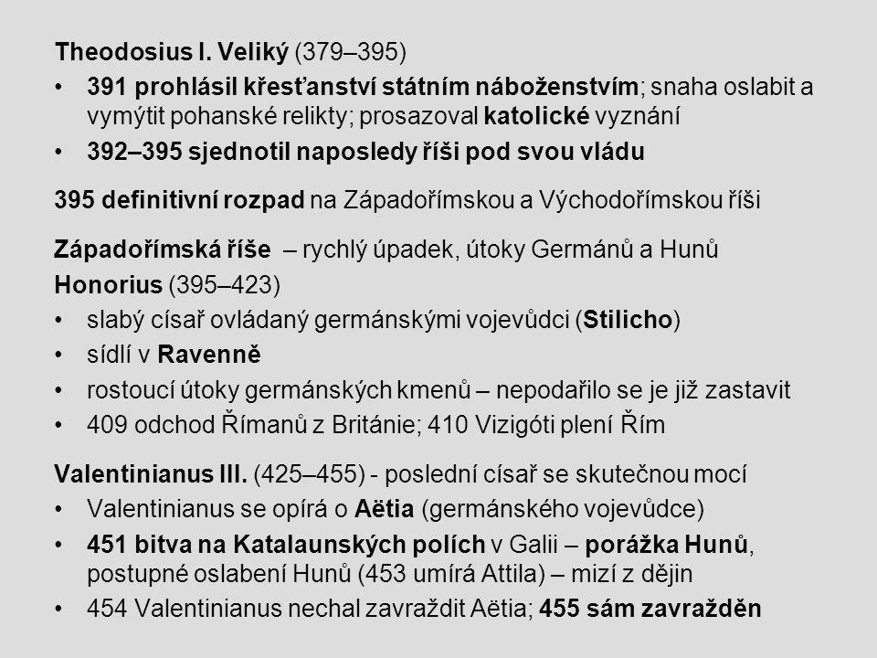 Theodosius I. Veliký (379–395)