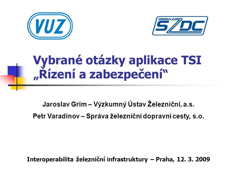 """Vybrané otázky aplikace TSI """"Řízení a zabezpečení"""