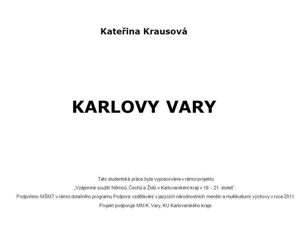 Kateřina Krausová KARLOVY VARY