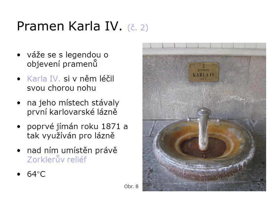 Pramen Karla IV. (č. 2) váže se s legendou o objevení pramenů