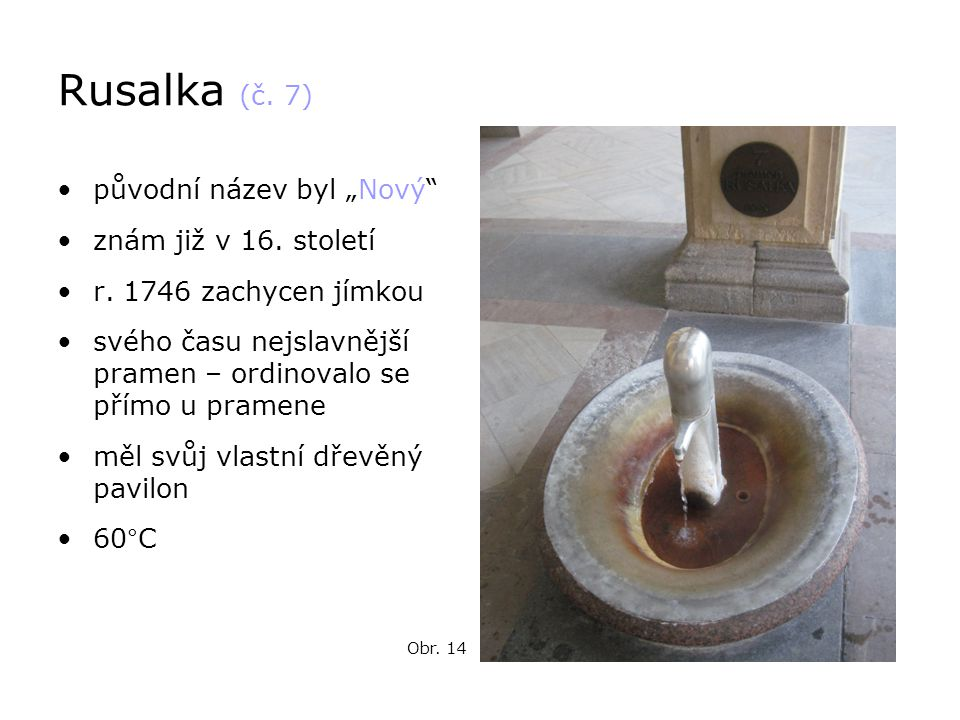 """Rusalka (č. 7) původní název byl """"Nový znám již v 16. století"""