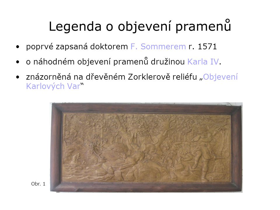 Legenda o objevení pramenů