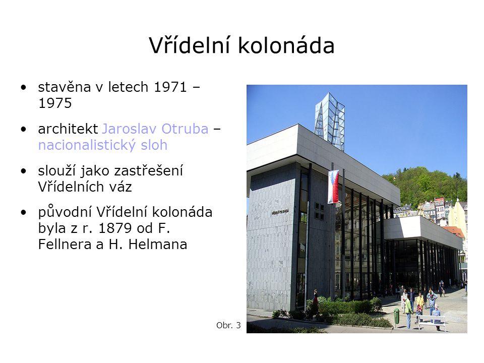 Vřídelní kolonáda stavěna v letech 1971 – 1975