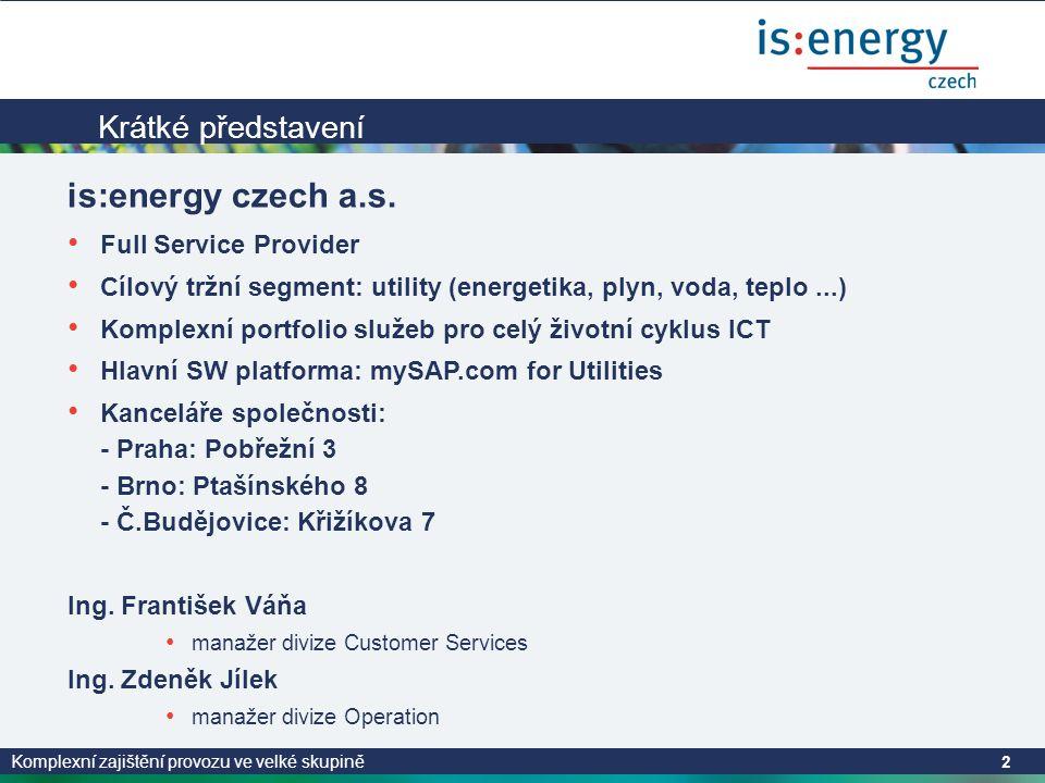 is:energy czech a.s. Krátké představení Full Service Provider