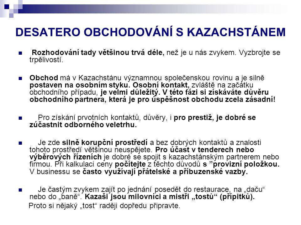 DESATERO OBCHODOVÁNÍ S KAZACHSTÁNEM