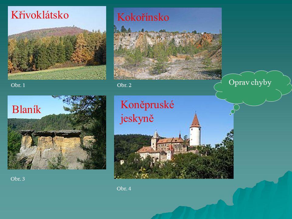 Křivoklátsko Kokořínsko Koněpruské jeskyně Blaník Oprav chyby Obr. 1